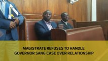 Magistrate refuses to handle Governor Sang case over relationship
