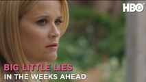 Big Little Lies: In The Weeks Ahead (Season 2) - HBO
