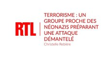 Terrorisme : un groupe proche des néonazis préparant une attaque démantelé