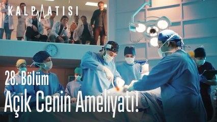 Anne karnında ameliyat! - Kalp Atışı 28. Bölüm