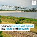 Germany is turning old mines into lakes