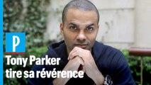 Retraite de Tony Parker : « Si je ne peux plus être moi même, ça ne m'intéresse pas »