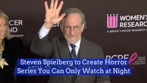 Steven Spielberg Is Making Shows For Your Phone