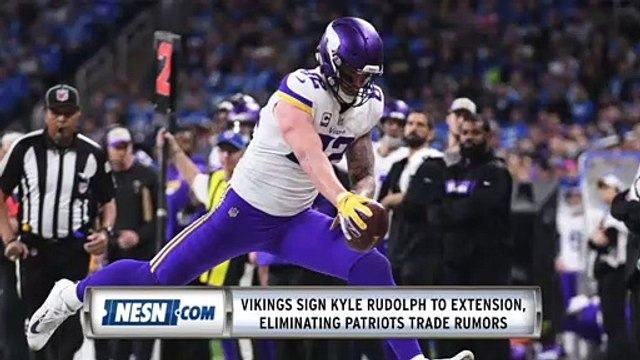 Kyle Rudolph Signs Extension With Vikings, What's Next For Patriots?
