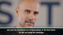 Guardiola 'accepts' Champions League challenge