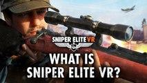 Sniper Elite VR - Qu'est-ce que Sniper Elite VR ?