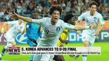 S. Korea advances to first U-20 World Cup final with 1-0 win over Ecuador