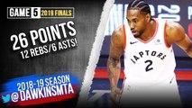 Kawhi Leonard Full Highlights 2019 Finals Game 5 Raptors vs Warriors - 26 Pts, 12 Rebs, 6 Asts-