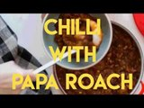 Cooking with The Brag | Papa Roach