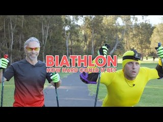 Biathlon - How Hard Could It Be?
