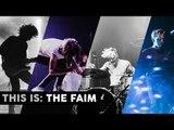 This Is: THE FAIM