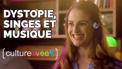 Culture Week by Culture Pub : dystopie, singes et musique