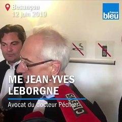 Affaire Péchier : la satisfaction de son avocat Me Leborgne