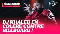 DJ Khaled en colère contre Billboard !