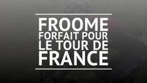 Tour de France 2020 - Froome forfait pour le Tour de France !