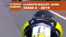 Yellow Jersey Minute / Minute Maillot Jaune - Étape 4 / Stage 4 - Critérium du Dauphiné 2019