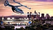 Uber Air : Les hélicoptères futuristes Uber débarquent !