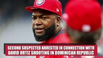 Second suspect arrested in David Ortiz shooting