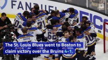 Blues Beat Bruins in Game 7 To Win First Stanley Cup