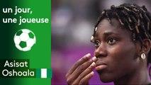 Un jour, une joueuse : Asisat Oshoala (Nigeria)