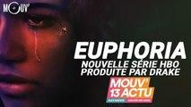 Mouv'13 Actu : Jul, Drake, Euphoria