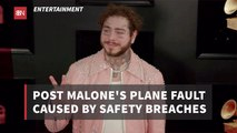 The Report On The Post Malone Plane Issue