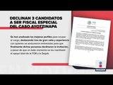 Declinan aspirantes para fiscal del caso Ayotzinapa | Noticias con Ciro Gómez Leyva