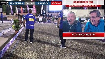 Odyssée des Champions tête-à-tête de Montpellier 2019 : Maiky MOLINAS vs Henri LACROIX