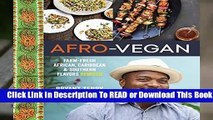About For Books  Afro-vegan: Farm-fresh African, Caribbean, and Southern Food Remixed Complete