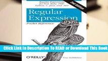 Online Regular Expression Pocket Reference: Regular Expressions for Perl, Ruby, PHP, Python, C,