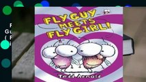 Full version  Fly Guy Meets Fly Girl (Fly Guy, #8)  For Kindle
