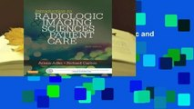 Full E-book Introduction to Radiologic and Imaging Sciences and Patient Care  For Kindle