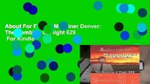 About For Books  Mainliner Denver: The Bombing of Flight 629  For Kindle