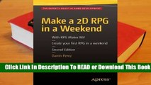 Full E-book Make a 2D RPG in a Weekend: Second Edition: With RPG Maker Mv  For Online