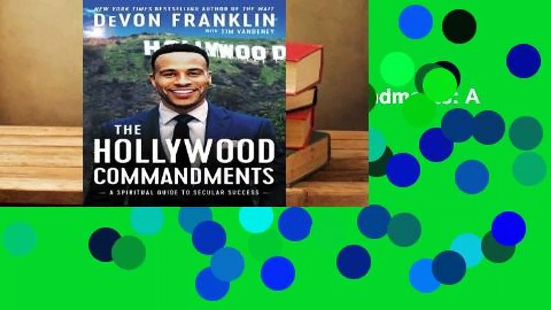 Full E-book The Hollywood Commandments: A Spiritual Guide to Secular Success  For Free