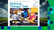 Online Making Things Talk: Using Sensors, Networks, and Arduino to See, Hear, and Feel Your World