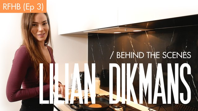 Lilian Dikmans - Behind the Scenes 3: RFHB
