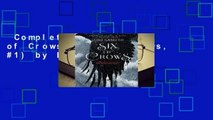 Complete acces  Six of Crows (Six of Crows, #1) by Leigh Bardugo