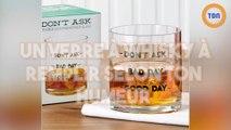 Un verre à whisky à remplir selon ton humeur