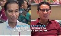 Jokowi & Sandiaga Serahkan Sengketa Hasil Pilpres pada MK