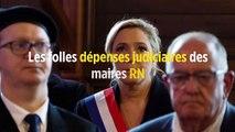 Les folles dépenses judiciaires des maires RN