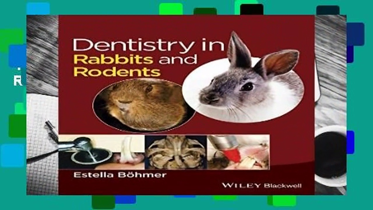 Full E-book  Dentistry in Rabbits and Rodents  Best Sellers Rank : #2