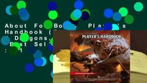 About For Books  Player's Handbook (Dungeons & Dragons, 5th Edition)  Best Sellers Rank : #1