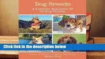 Full version  Dog Breeds: A Concise Analysis of 50 Dog Breeds  For Kindle