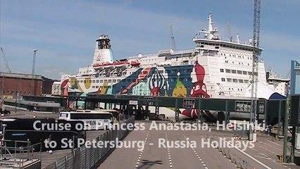 Cruise on Princess Anastasia, Helsinki to St Petersburg - Russia Holidays