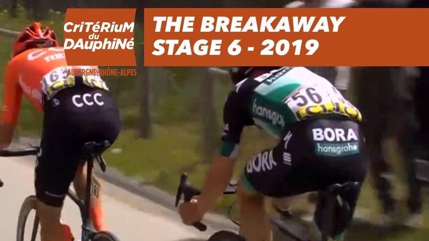 The Breakaway - Étape 6 / Stage 6 - Critérium du Dauphiné 2019