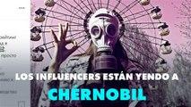Chernóbil es el nuevo destino de los influencers