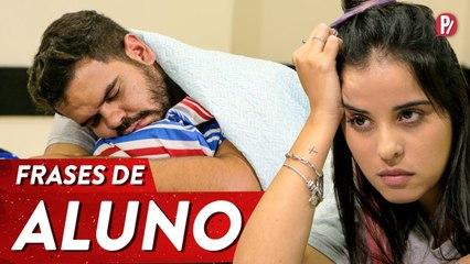 FRASES DE ALUNO | PARAFERNALHA