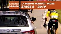 Yellow Jersey Minute / Minute Maillot Jaune - Étape 6 / Stage 6 - Critérium du Dauphiné 2019