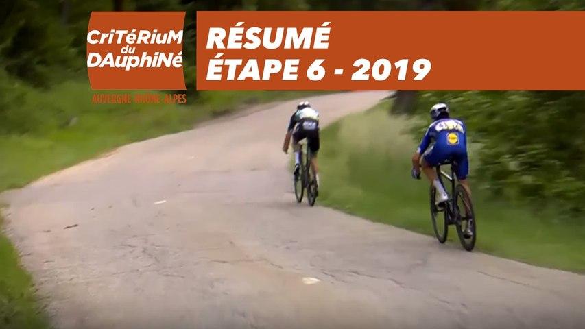 Résumé - Étape 6 - Critérium du Dauphiné 2019